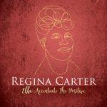 "Regina Carter                      ""Ella: Accentuate The Positive"""