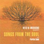 """Vito Di Modugno Quartet """"Songs from the Soul"""""""