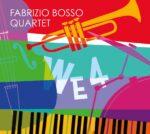 """Fabrizio Bosso """"WE4"""""""